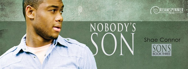 Nobody's Son by Shae Connor