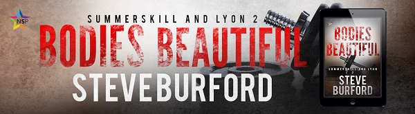 Bodies Beautiful by Steve Burford Release Blast, Excerpt & Giveaway!