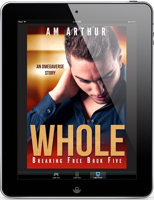 Whole by A.M. Arthur