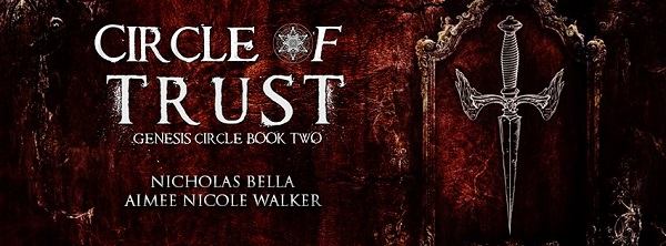 Circle of Trust by Aimee Nicole Walker and Nicholas Bella
