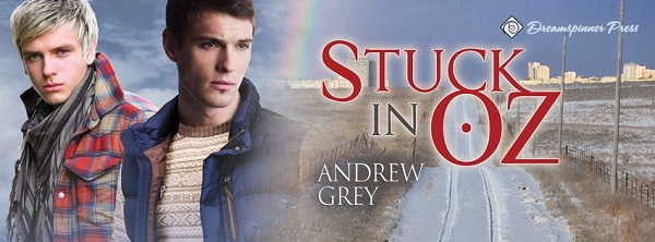 Stuck in Oz by Andrew Grey ~ Audiobook