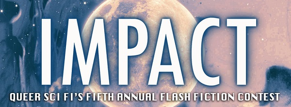 Impact Flash Fiction Anthology Blog Tour, J. Scott Coatsworth Guest Post, Excerpt & Giveaway!