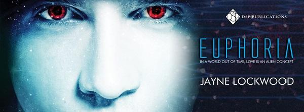 Euphoria by Jayne Lockwood Blog Tour, Guest Post, Excerpt & Giveaway!