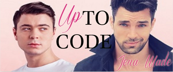 Up To Code by Jena Wade