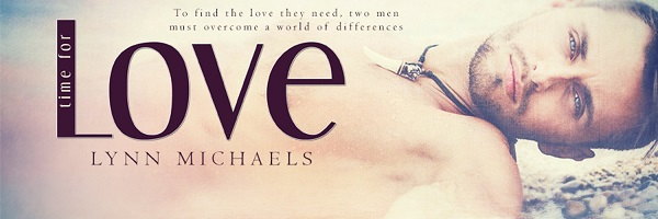 Time For Love by Lynn Michaels Blog Tour, Excerpt & Giveaway!
