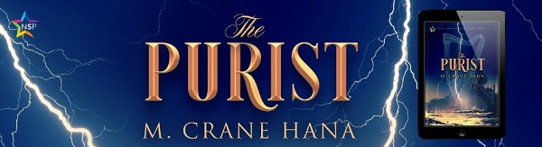 The Purist by M. Crane Hana Release Blast, Excerpt & Giveaway!