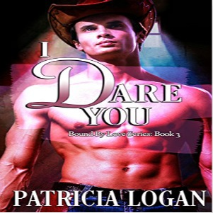 I Dare You by Patricia Logan