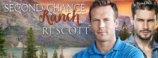 Second Chance Ranch by R.J. Scott