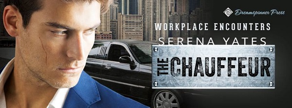 The Chauffeur by Serena Yates (2nd Edition)