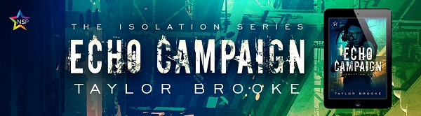 ECHO Campaign by Taylor Brooke Release Blast, Excerpt & Giveaway!