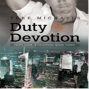 Duty & Devotion by Tere Michaels