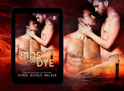 Ride or Dye by Aimee Nicole Walker Blog Tour & Excerpt!