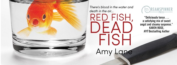 Red Fish, Dead Fish by Amy Lane