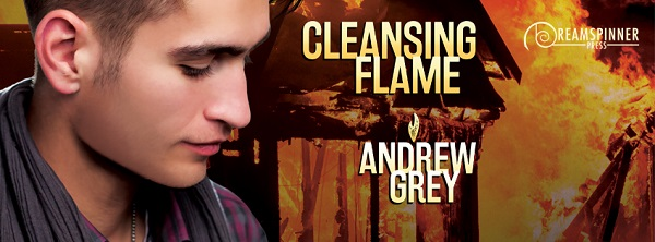 Cleansing Flame by Andrew Grey ~ Audiobook