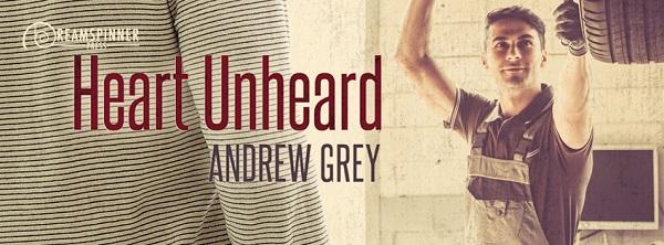 Heart Unheard by Andrew Grey