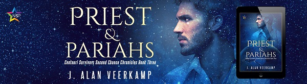 Priest & Pariahs by J. Alan Veerkamp Release Blast, Excerpt & Giveaway!