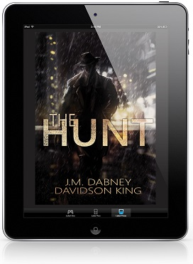 The Hunt by J.M. Dabney and Davidson King