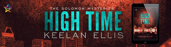 High Time by Keelan Ellis Release Blast, Excerpt & Giveaway!