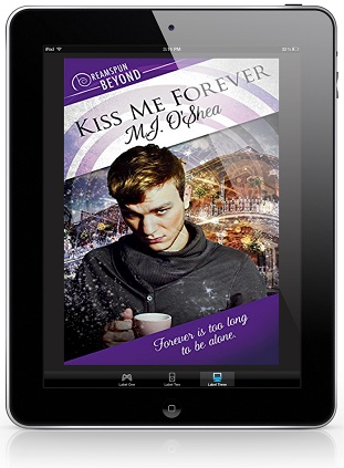 Kiss Me Forever by M.J. O'Shea