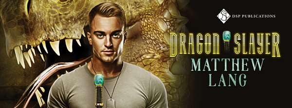 Dragonslayer by Matthew Lang Blog Tour, Guest Post, Exclusive Excerpt & Giveaway!