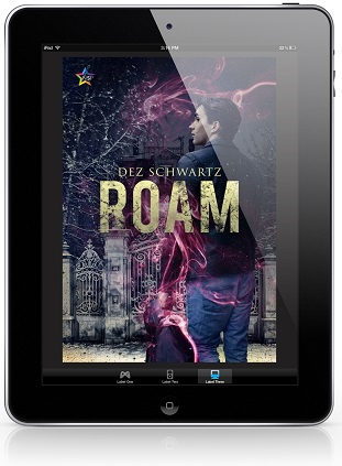 Roam by Dez Schwartz Release Blast, Excerpt & Giveaway!