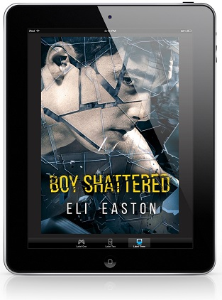 Boy Shattered by Eli Easton