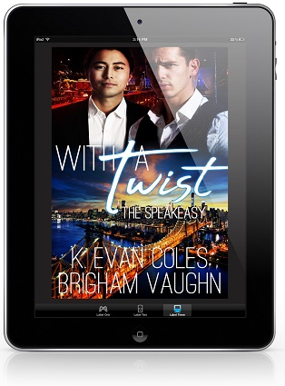 With A Twist by K. Evan Coles and Brigham Vaughn Blog Tour, Excerpt & Giveaway!