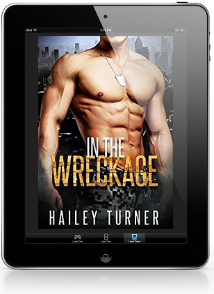 In the Wreckage by Hailey Turner