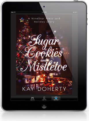 Sugar Cookies & Mistletoe by Kay Doherty Release Blast, Excerpt & Giveaway!