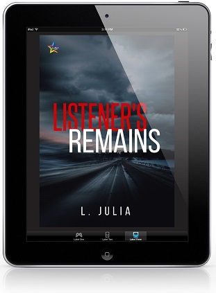 Listener's Remains by L. Julia Release Blast, Excerpt & Giveaway!