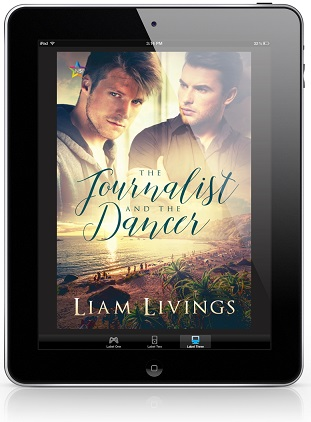 The Journalist and the Dancer by Liam Living Release Blast, Excerpt & Giveaway!