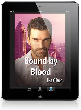 Bound By Blood by Lisa Oliver Blog Tour, Exclusive Excerpt, Review & Giveaway!