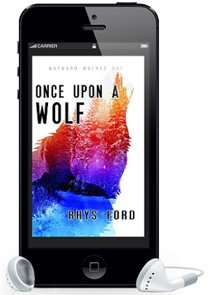 Once Upon A Wolf by Rhys Ford ~ Audio Review