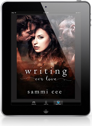Writing Our Love by Sammi Cee Book Blast & Excerpt!