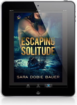 Escaping Solitude by Sara Dobie Bauer Release Blast, Excerpt & Giveaway!