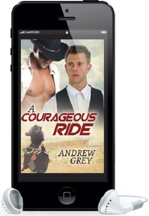 A Courageous Ride by Andrew Grey ~ Audio Review