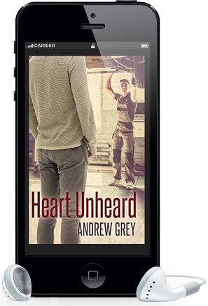 Heart Unheard by Andrew Grey ~ Audio Review