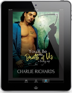 You'll Be The Death of Us by Charlie Richards