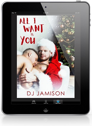All I Want Is You by D.J. Jamison Release Blast, Excerpt & Giveaway!