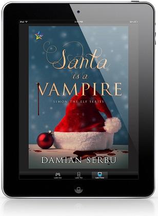 Santa is a Vampire by Damian Serbu Release Blast, Excerpt & Giveaway!
