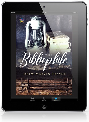 The Bibliophile by Drew Marvin Frayne Release Blast, Excerpt & Giveaway!
