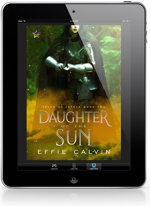 Daughter of the Sun by Effie Calvin Release Blast, Excerpt & Giveaway!