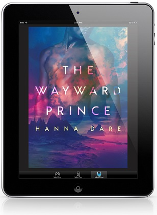 The Wayward Prince by Hanna Dare Release Blast, Excerpt & Giveaway!