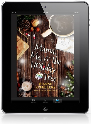 Mama, Me, and the Holiday Tree by Jeanne G'Fellers Blog Tour, Exclusive Excerpt & Giveaway!
