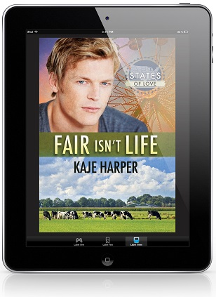 Fair Isn't Life by Kaje Harper Blog Tour, Guest Post & Exclusive Excerpt!