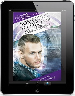 Somebody to Die For by Kris Bethke
