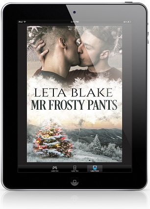 Mr. Frosty Pants by Leta Blake Release Blast & Giveaway!