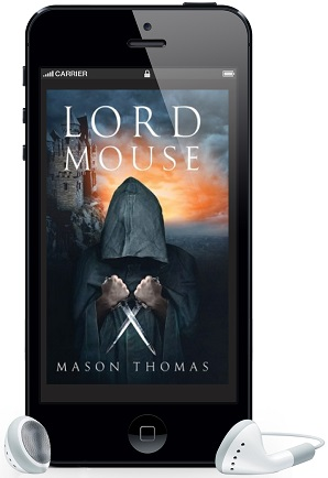Lord Mouse by Mason Thomas ~ Audio Review