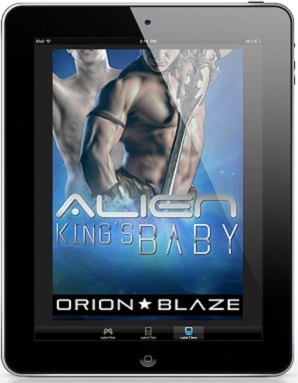 Alien King's Baby by Orion Blaze