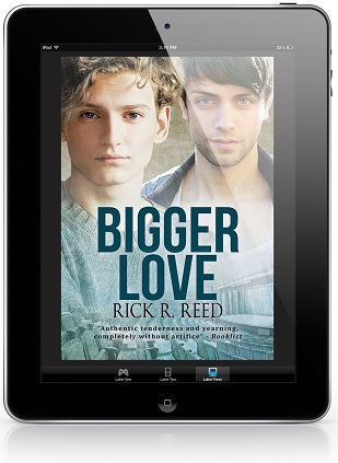 Bigger Love by Rick R. Reed Guest Post & Excerpt!